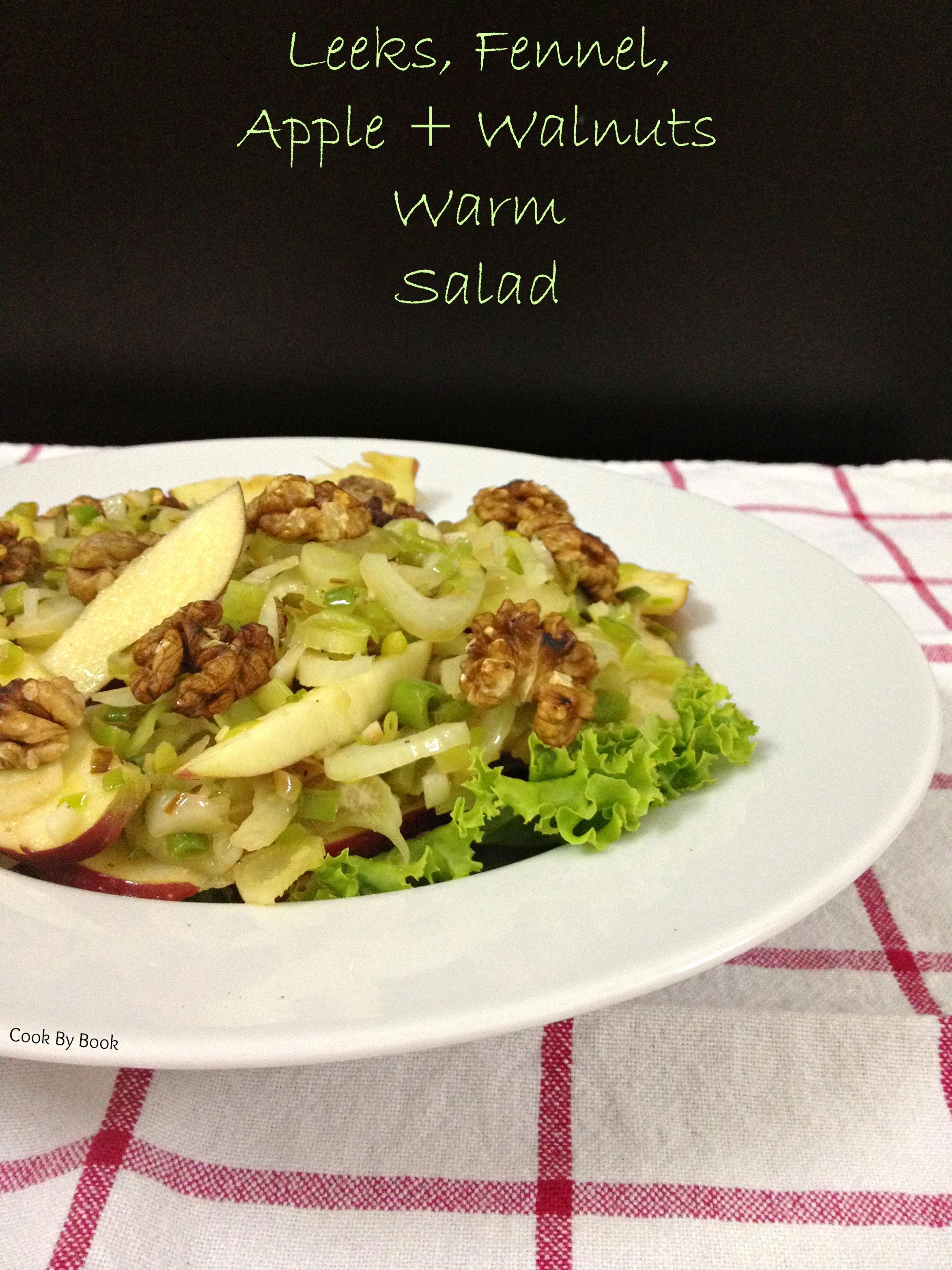 Leeks, Fennel, Apple + Walnuts Warm Salad1